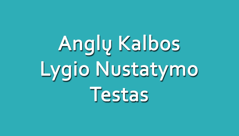 Anglų Kalbos Lygio Nustatymo Testas