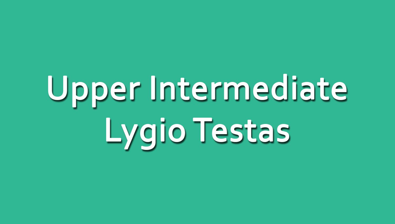 Anglų Kalbos Upper Intermediate Lygio Testas