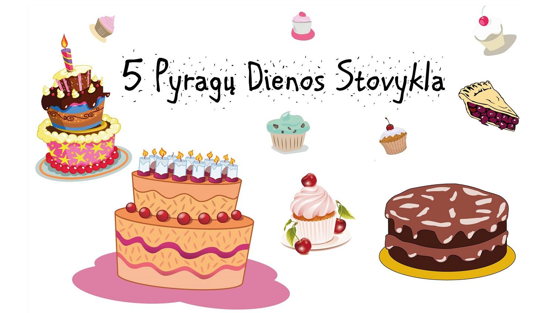 5 Pyragu Dienos Stovykla